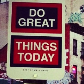 Do Great Things Today thumb 2