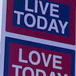 Live Today Love Today thumb 1